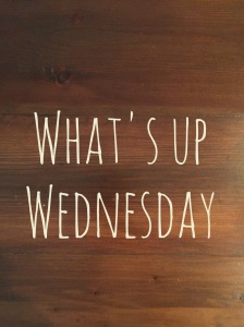 whats-up-wednesday