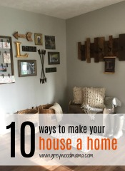 1o ways to make your house a home